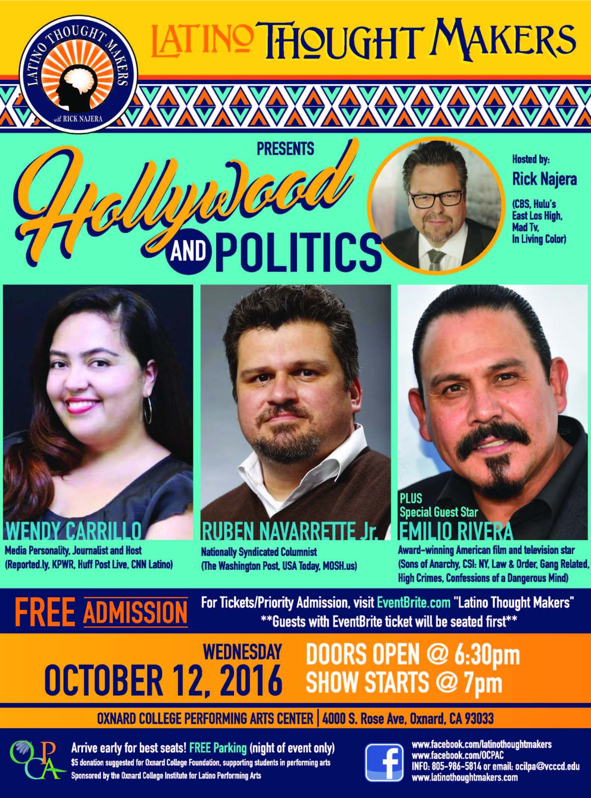 Tickets Now Available for Oct 12 Latino Thought Makers with Rick Najera, Emilio Rivera, Ruben Navarrette and Wendy Carrillo: Hollywood & Politics
