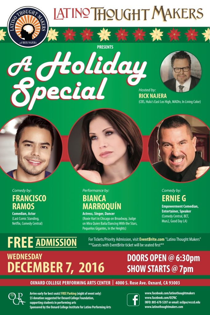 Latino Thought Makers with Rick Najera Dec 7, 2016 Show