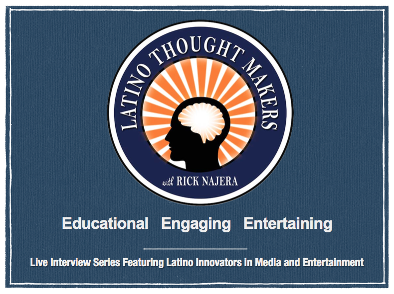 Latino Thought Makers with Rick Najera presentation 2017